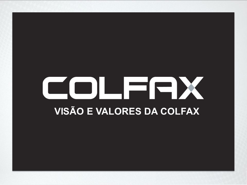 pg 1 VISÃO E VALORES DA COLFAX