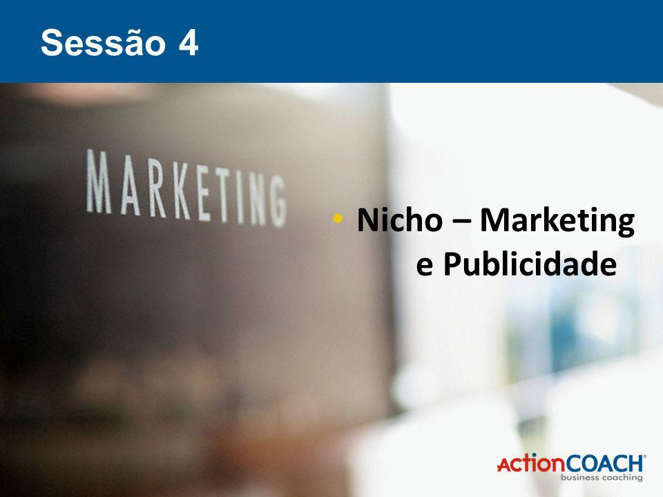 Sessão 4 Nicho – Marketing e Publicidade