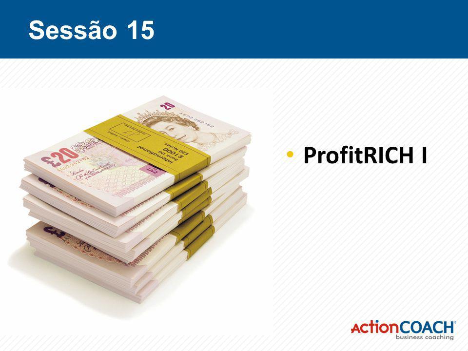 Sessão 15 ProfitRICH I
