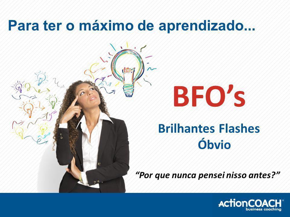 Por que nunca pensei nisso antes? BFO's Brilhantes Flashes Óbvio Para ter o máximo de aprendizado...