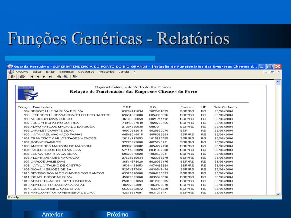 PróximoAnterior Funções Genéricas - Relatórios Funções Genéricas - Relatórios