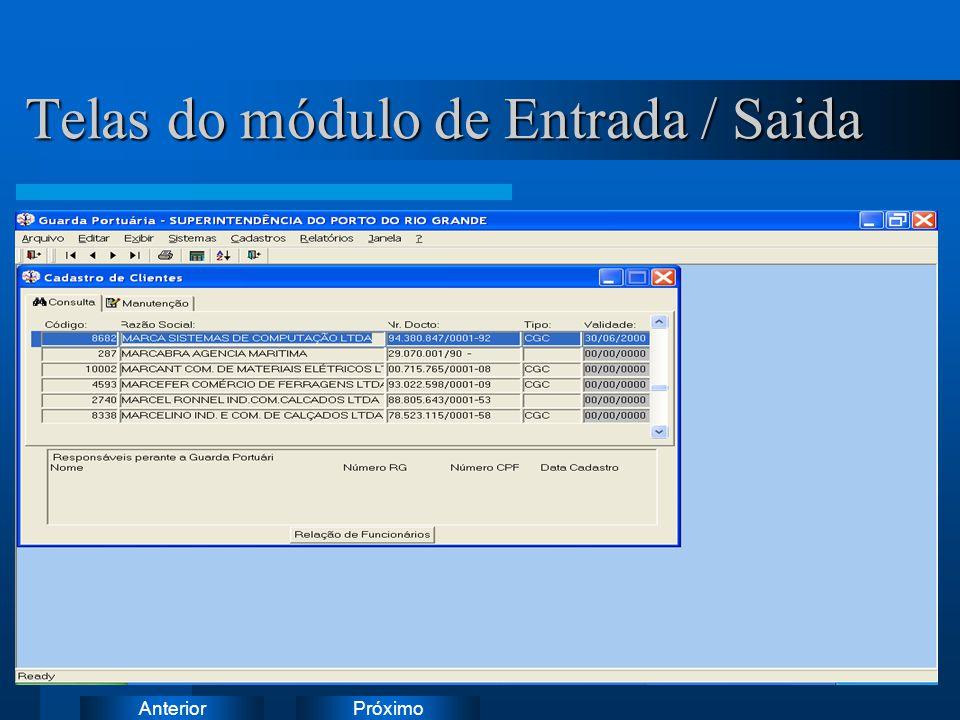 PróximoAnterior Telas do módulo de Entrada / Saida Instruções: Exclua o ícone do documento de exemplo e substitua-o pelos do documento de trabalho: Cr