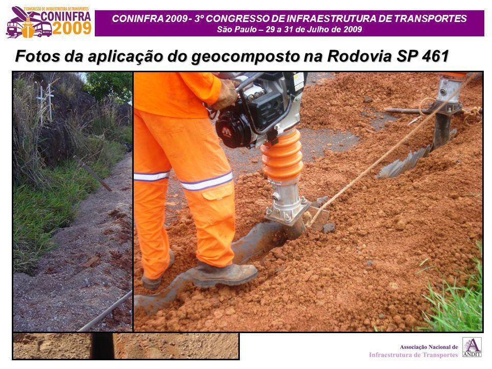 CONINFRA 2009 - 3º CONGRESSO DE INFRAESTRUTURA DE TRANSPORTES São Paulo – 29 a 31 de Julho de 2009 Fotos da aplicação do geocomposto na Rodovia SP 461