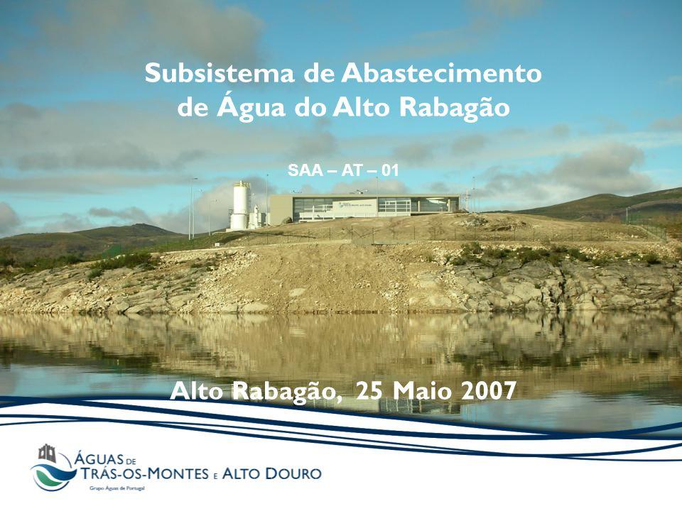Subsistema de Abastecimento de Água do Alto Rabagão SAA – AT – 01 Alto Rabagão, 25 Maio 2007
