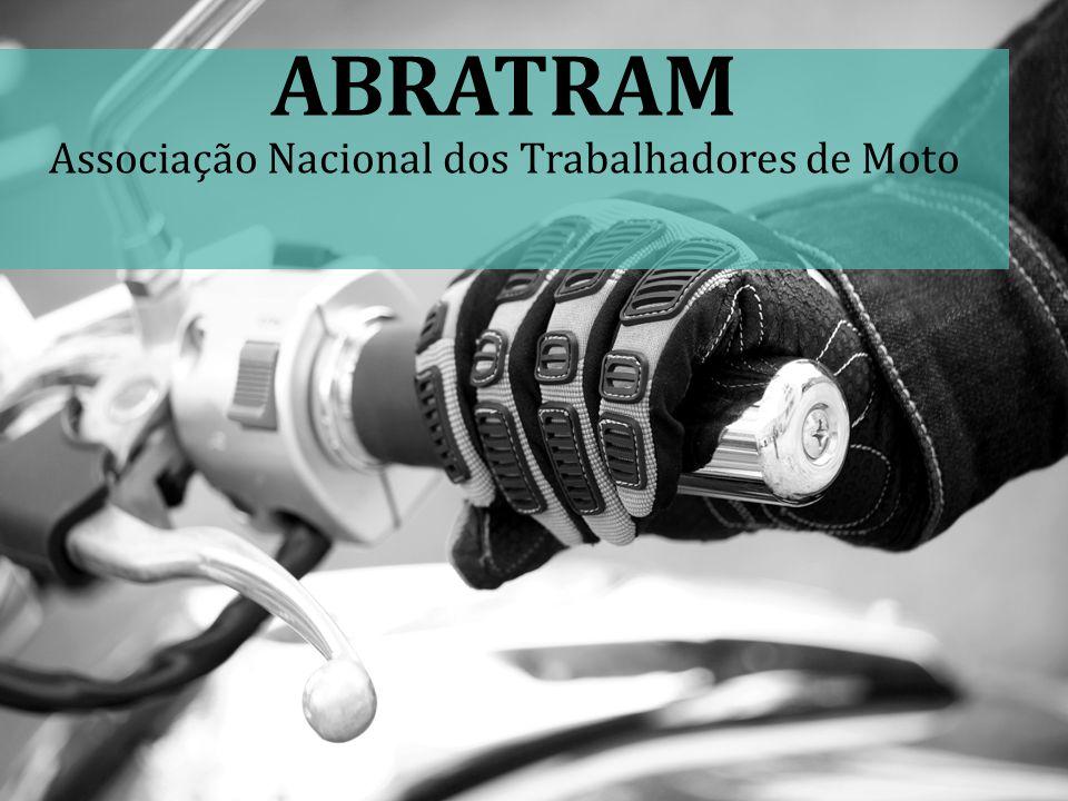 ABRATRAM Associação Nacional dos Trabalhadores de Moto