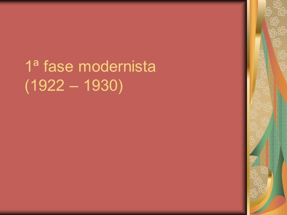 1ª fase modernista (1922 – 1930)
