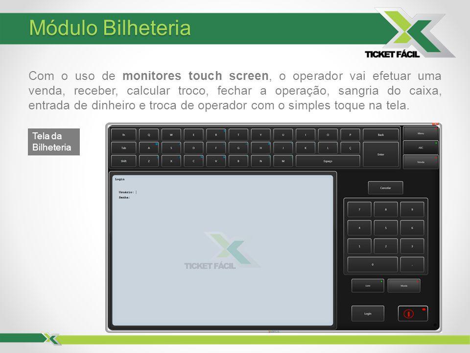 Com o uso de monitores touch screen, o operador vai efetuar uma venda, receber, calcular troco, fechar a operação, sangria do caixa, entrada de dinhei