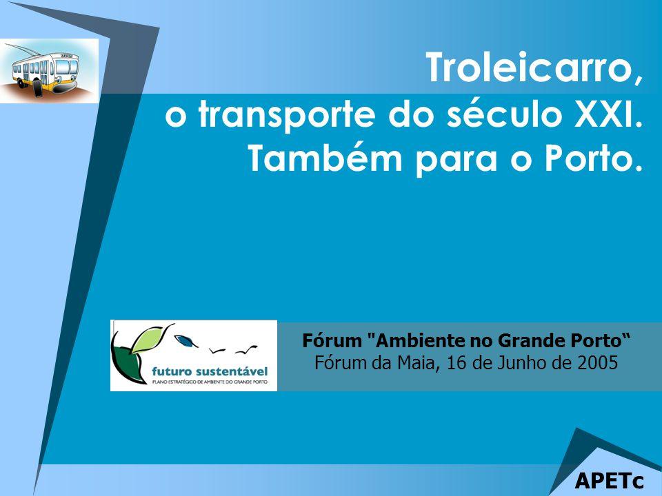 Troleicarro, o transporte do século XXI. Também para o Porto.