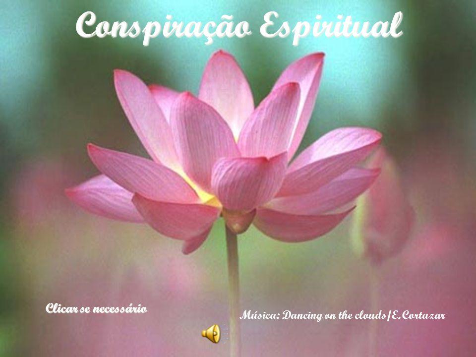 Conspiração Espiritual Música: Dancing on the clouds/E.