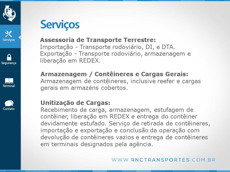 Assessoria de Transporte Terrestre: Importação - Transporte rodoviário, DI, e DTA.