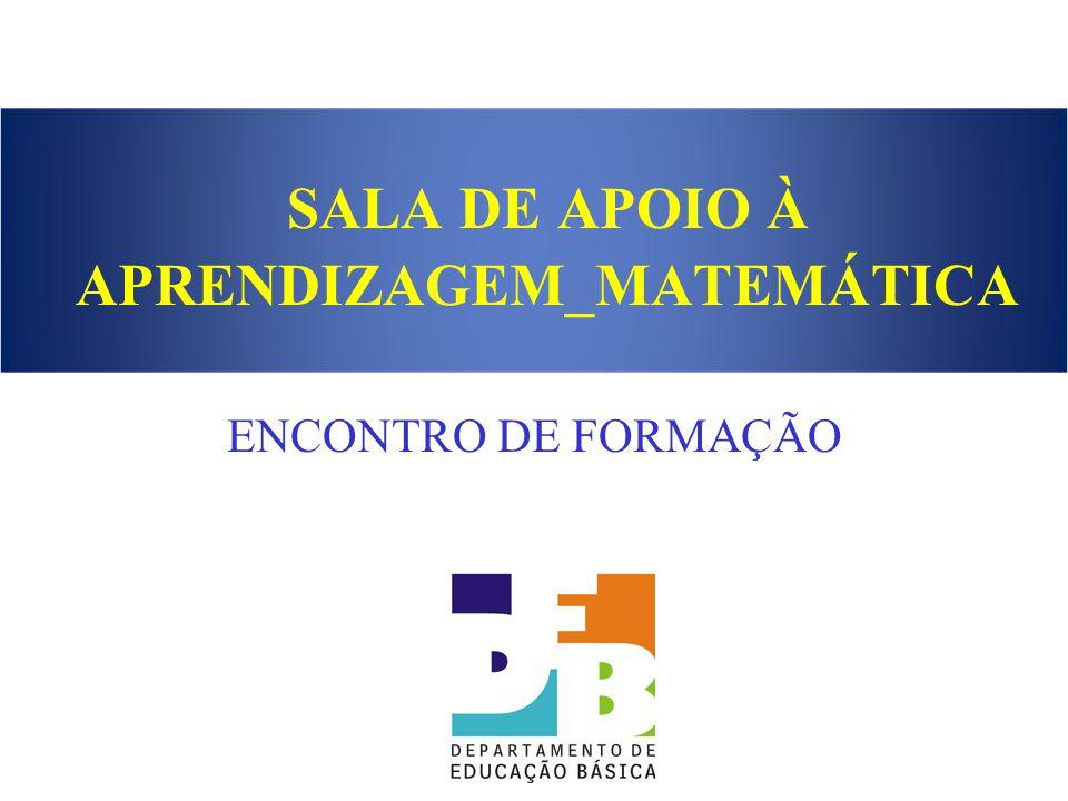 SALA DE APOIO À APRENDIZAGEM_MATEMÁTICA ENCONTRO DE FORMAÇÃO