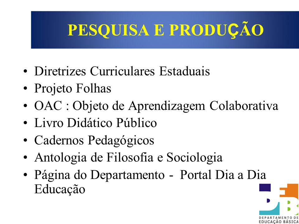 Diretrizes Curriculares Estaduais Projeto Folhas OAC : Objeto de Aprendizagem Colaborativa Livro Didático Público Cadernos Pedagógicos Antologia de Fi