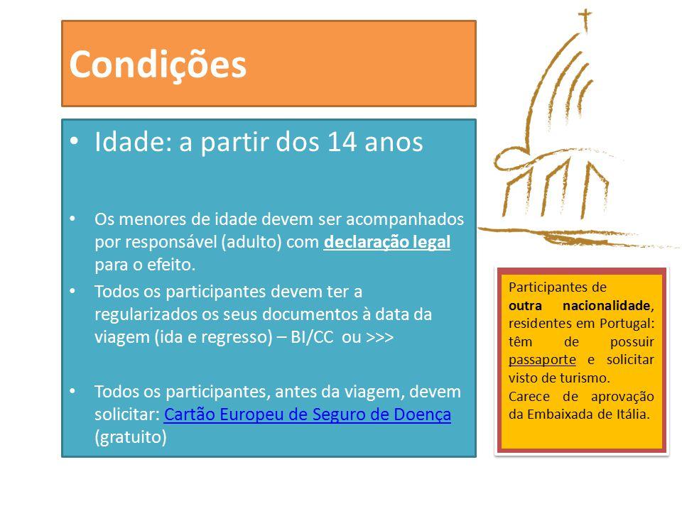 Condições Idade: a partir dos 14 anos Os menores de idade devem ser acompanhados por responsável (adulto) com declaração legal para o efeito.