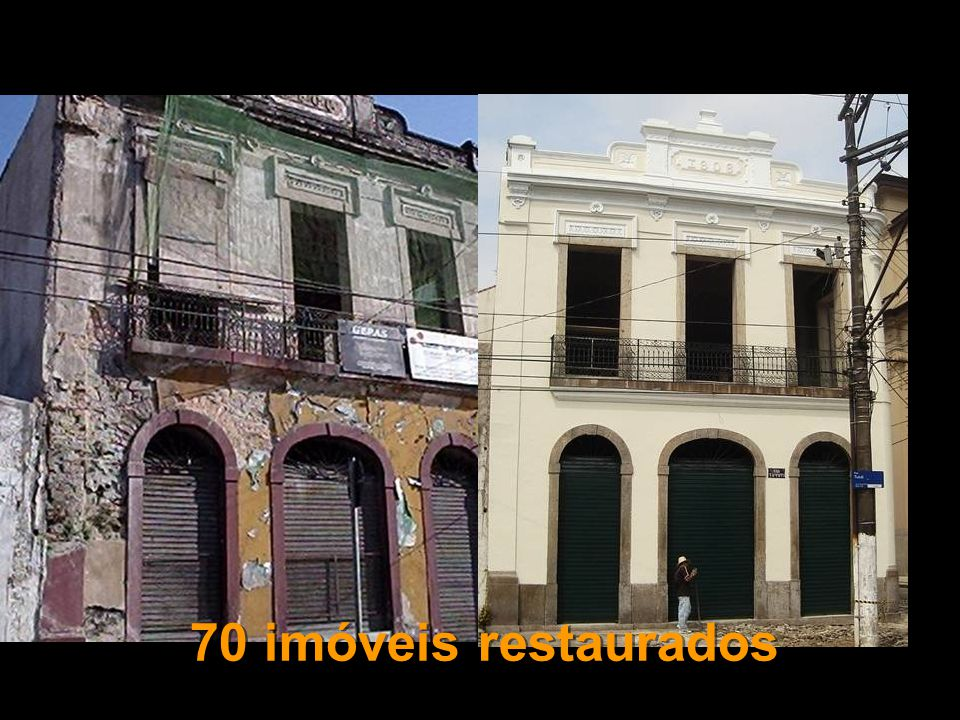 70 imóveis restaurados