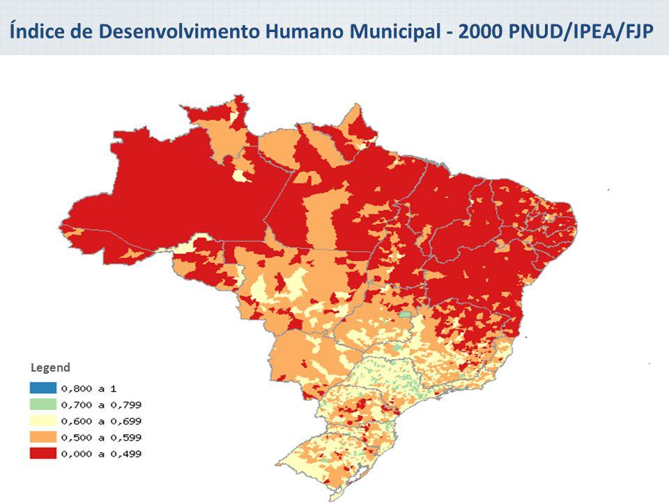 Legend Índice de Desenvolvimento Humano Municipal - 2000 PNUD/IPEA/FJP Fonte: Ipea/PNUD/FJP a partir dos microdados do Censo Demografico/IBGE.