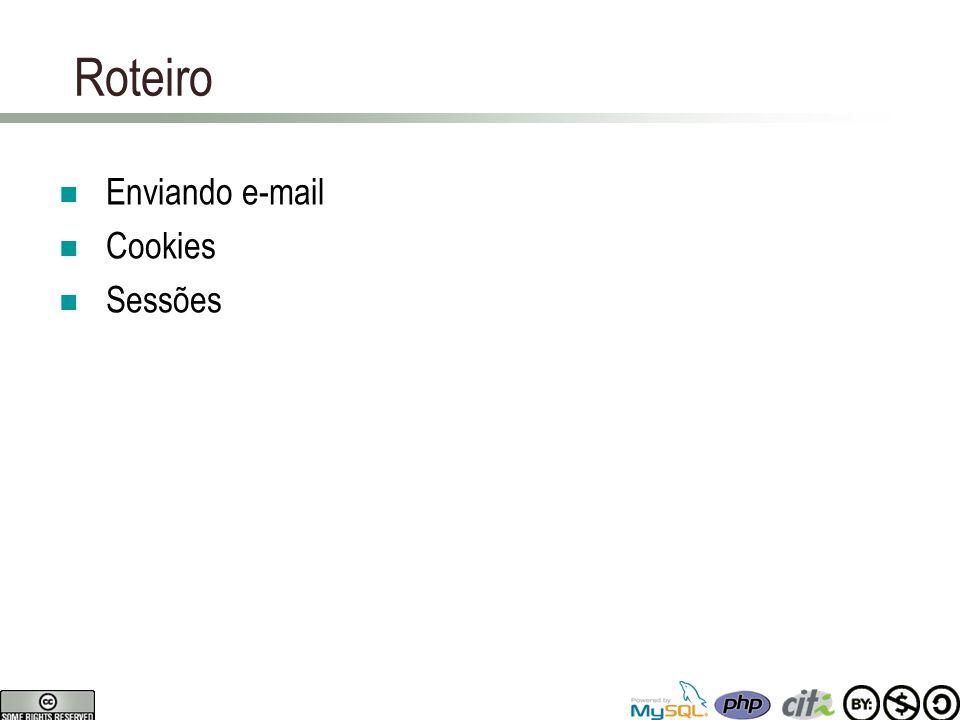 Roteiro Enviando e-mail Cookies Sessões