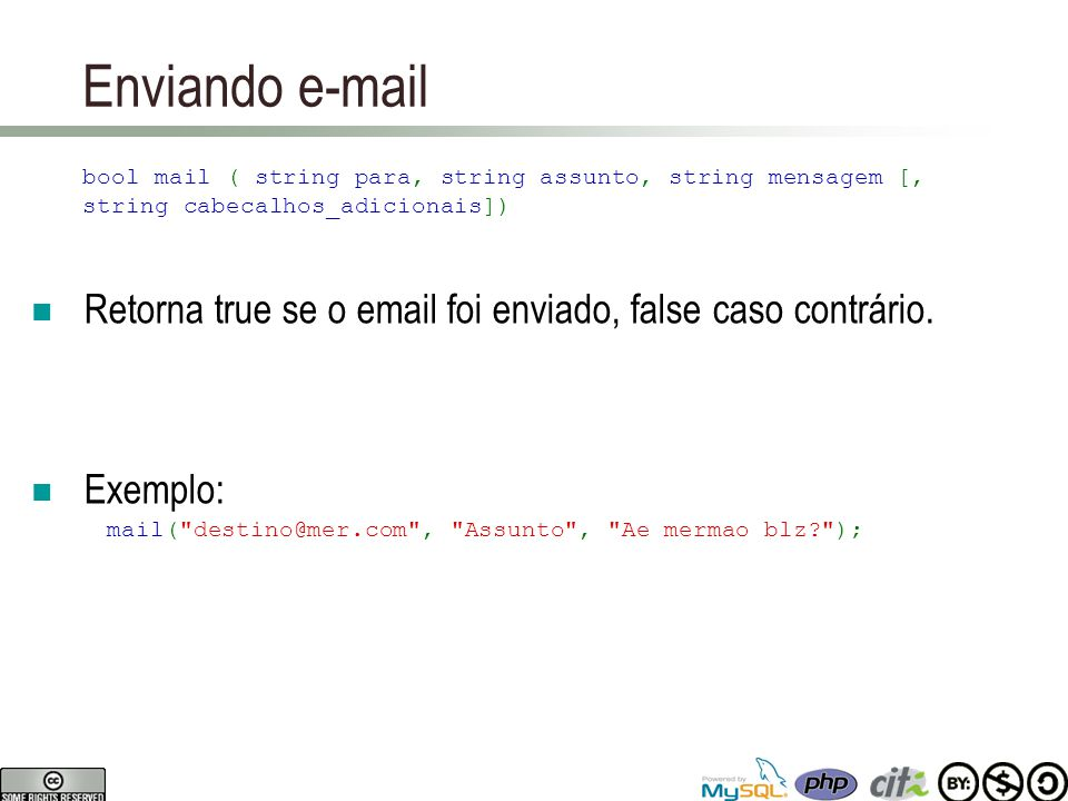 Enviando Email para : Nome do(s) destinatario(s).assunto : Assunto da mensagem.