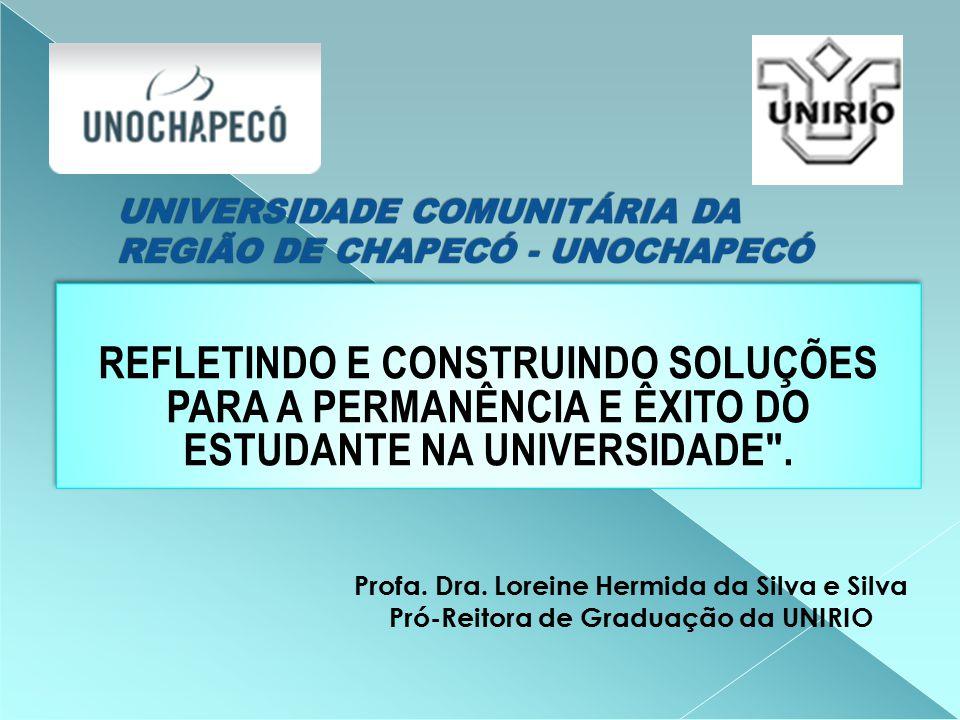 REFLETINDO E CONSTRUINDO SOLUÇÕES PARA A PERMANÊNCIA E ÊXITO DO ESTUDANTE NA UNIVERSIDADE .