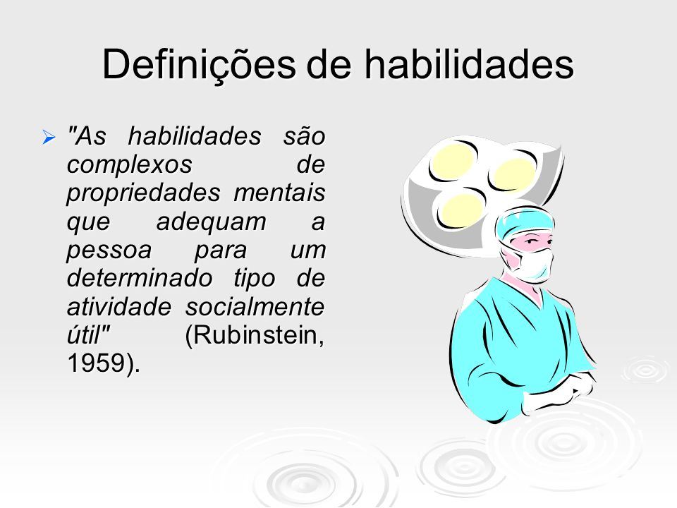 HABILIDADE PRECEDE A COMPETÊNCIA HABILIDADE HABILIDADE COMPETÊNCIA