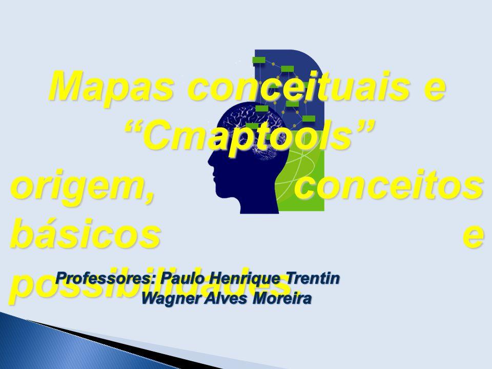 """Mapas conceituais e """"Cmaptools"""" origem, conceitos básicos e possibilidades."""