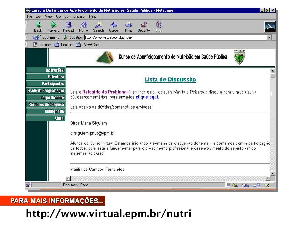 II Curso de Nutrição em Saúde Pública http://www.virtual.epm.br/nutri PARA MAIS INFORMAÇÕES...