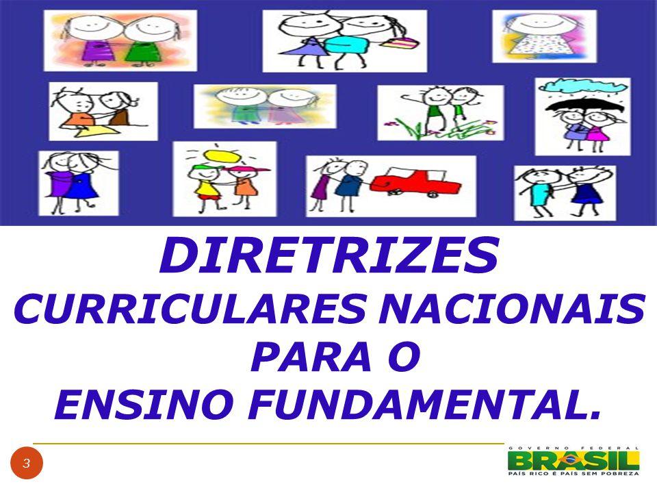 3 DIRETRIZES CURRICULARES NACIONAIS PARA O ENSINO FUNDAMENTAL.