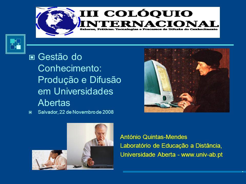 António Quintas-Mendes Laboratório de Educação a Distância, Universidade Aberta - www.univ-ab.pt.