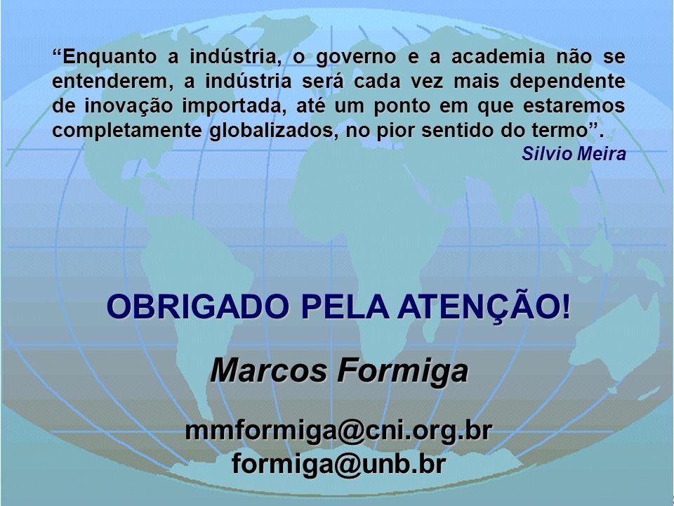 """MDIC / MEC / MTE II OFICINA DE EDUCAÇÃO CORPORATIVA Marcos Formiga """"Enquanto a indústria, o governo e a academia não se entenderem, a indústria será c"""