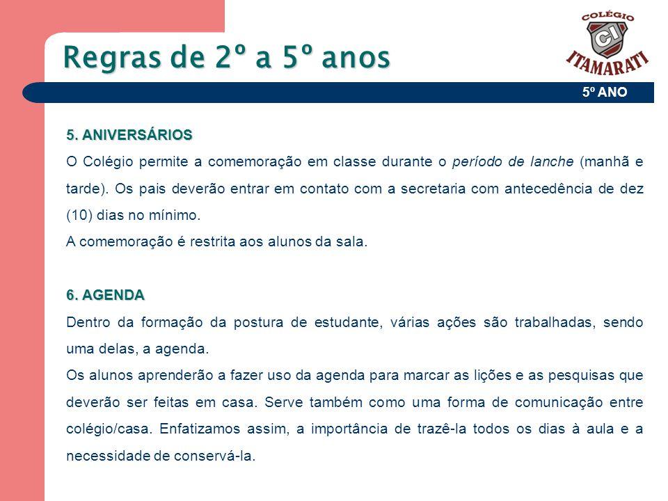 5º ANO Regras de 2º a 5º anos 7.