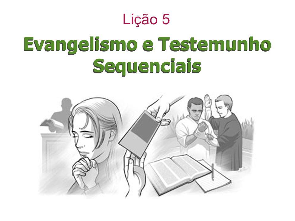 Evangelismo e Testemunho Sequenciais Lição 5