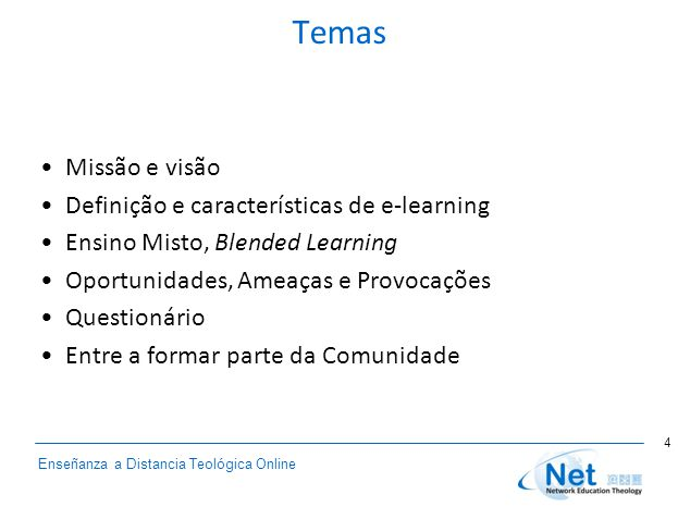 Enseñanza a Distancia Teológica Online Temas Missão e visão Definição e características de e-learning Ensino Misto, Blended Learning Oportunidades, Am