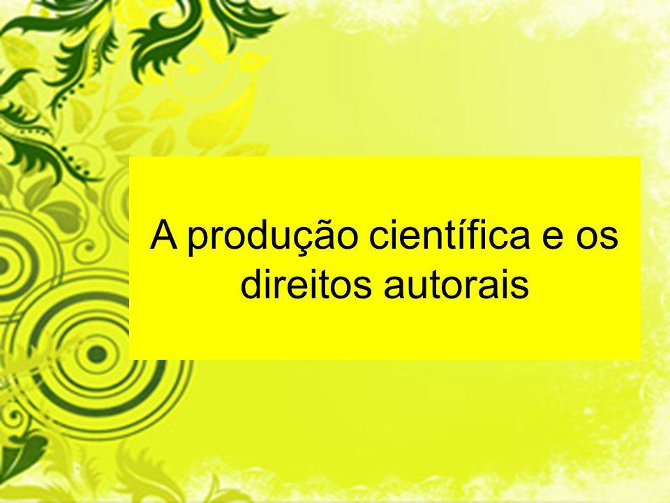 A produção científica e os direitos autorais