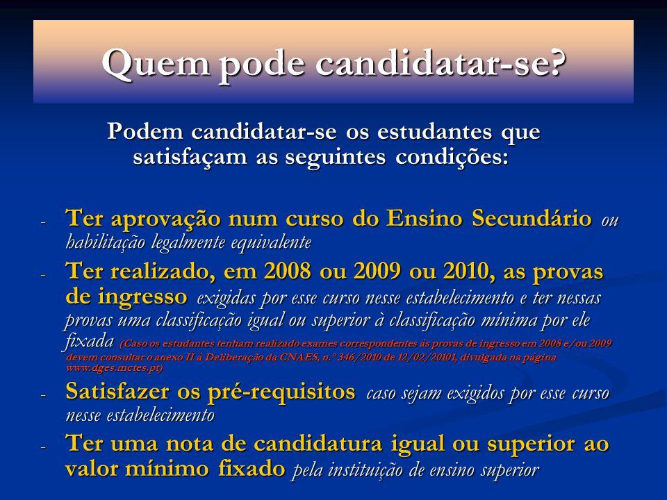 Quem pode candidatar-se.