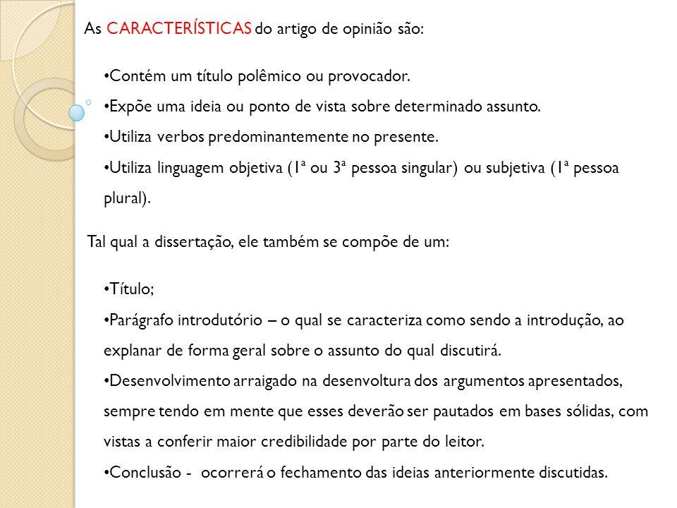 PROCEDIMENTOS ARGUMENTATIVOS DE UM ARTIGO DE OPINIÃO: Relações de causa e consequência.