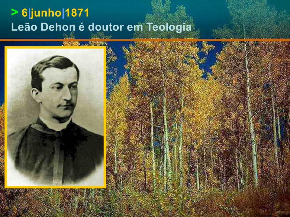 > 25|julho|1866 Leão Dehon é doutor em Filosofia