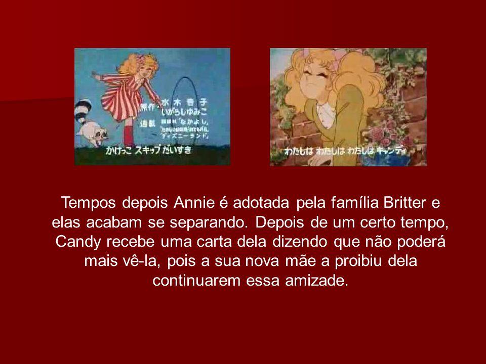 Tempos depois Annie é adotada pela família Britter e elas acabam se separando.