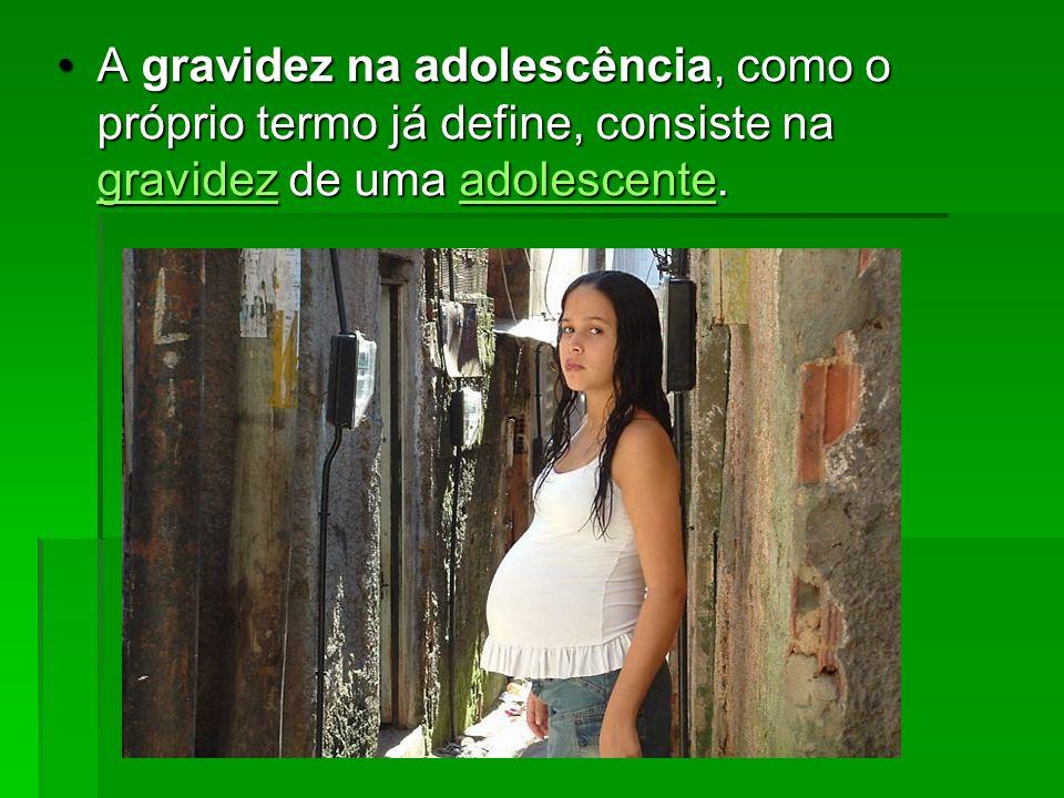 A gravidez na adolescência, como o próprio termo já define, consiste na gravidez de uma adolescente.A gravidez na adolescência, como o próprio termo j