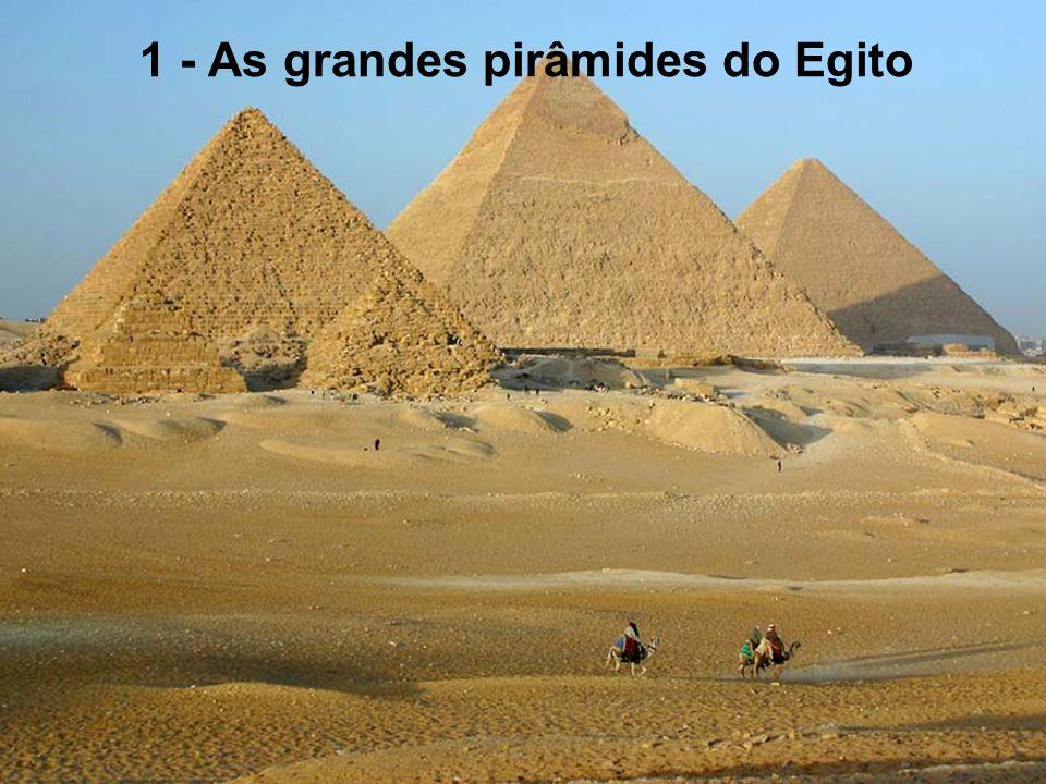 1 - As grandes pirâmides do Egito 2 - O Taj Mahal 3 - O Grande Canyon 4 - O Canal de Panamá 5 - O Empire State Building 6 - A Basílica St-Pierre 7 - A
