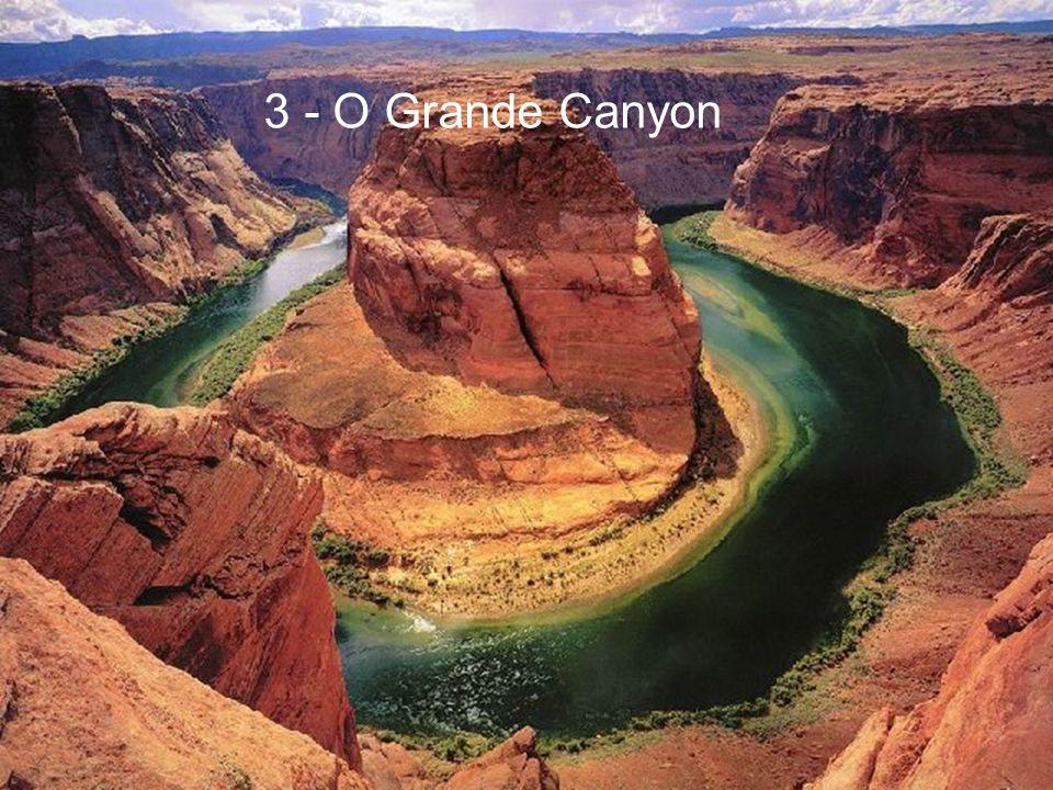 3 - O Grande Canyon