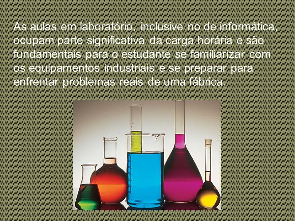 Curso Física, química e matemática estão presentes no currículo durante todo o curso.