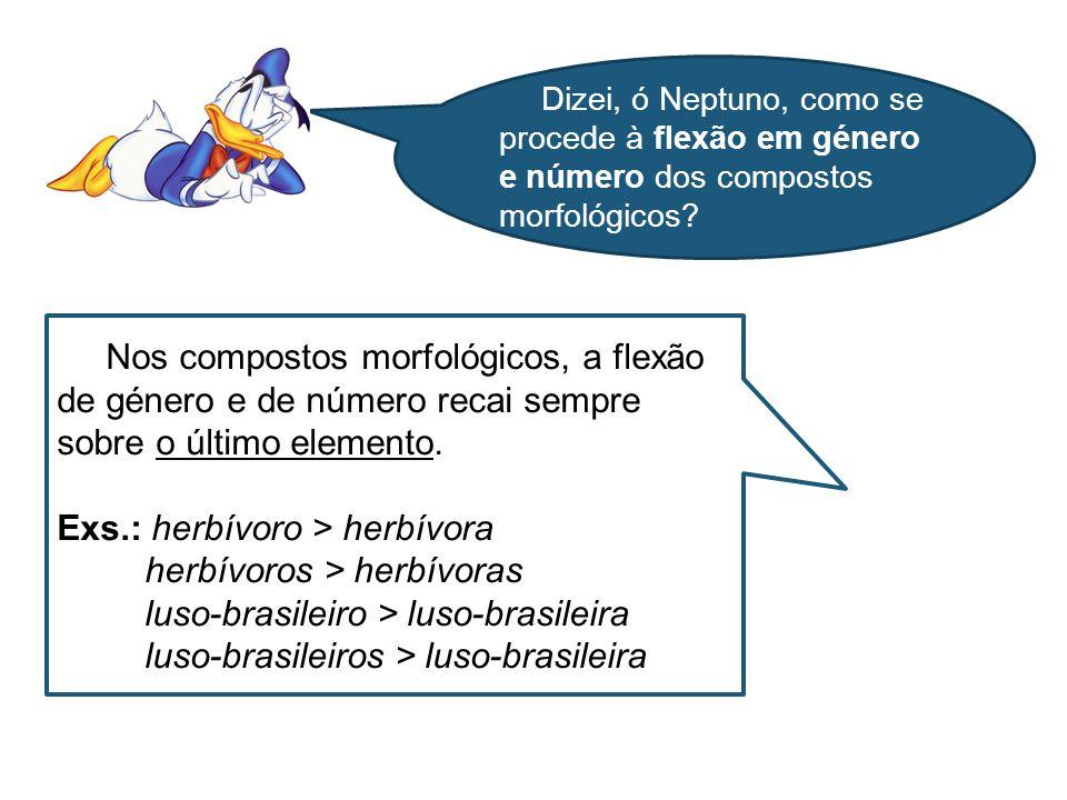 A composição morfossintática consiste na associação de duas ou mais palavras.