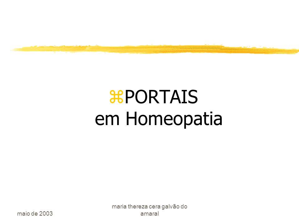 maio de 2003 maria thereza cera galvão do amaral zPORTAIS em Homeopatia
