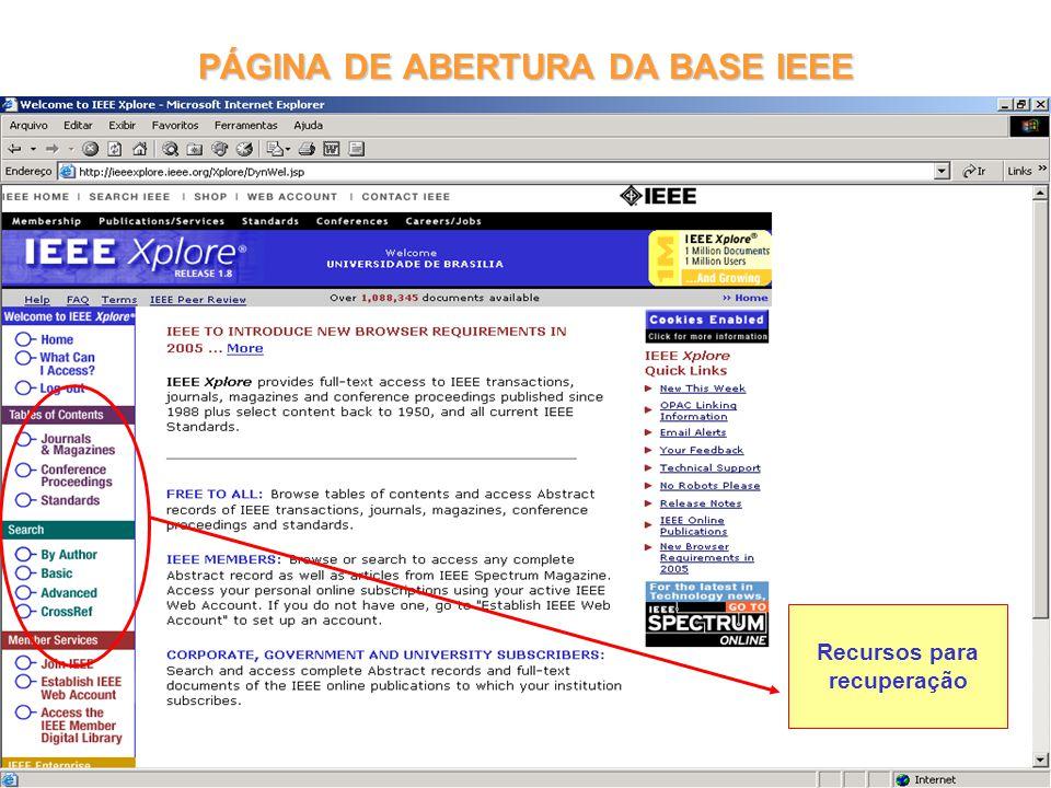 PÁGINA DE ABERTURA DA BASE IEEE Recursos para recuperação