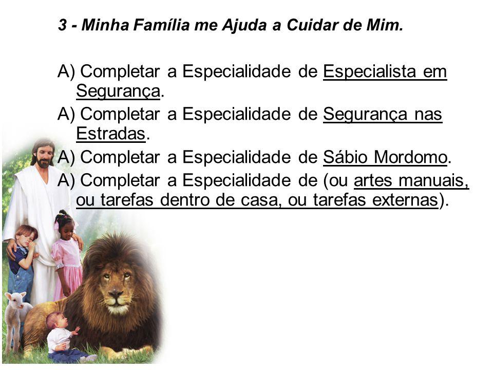 3 - Minha Família me Ajuda a Cuidar de Mim.
