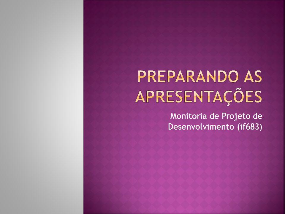 Monitoria de Projeto de Desenvolvimento (if683)
