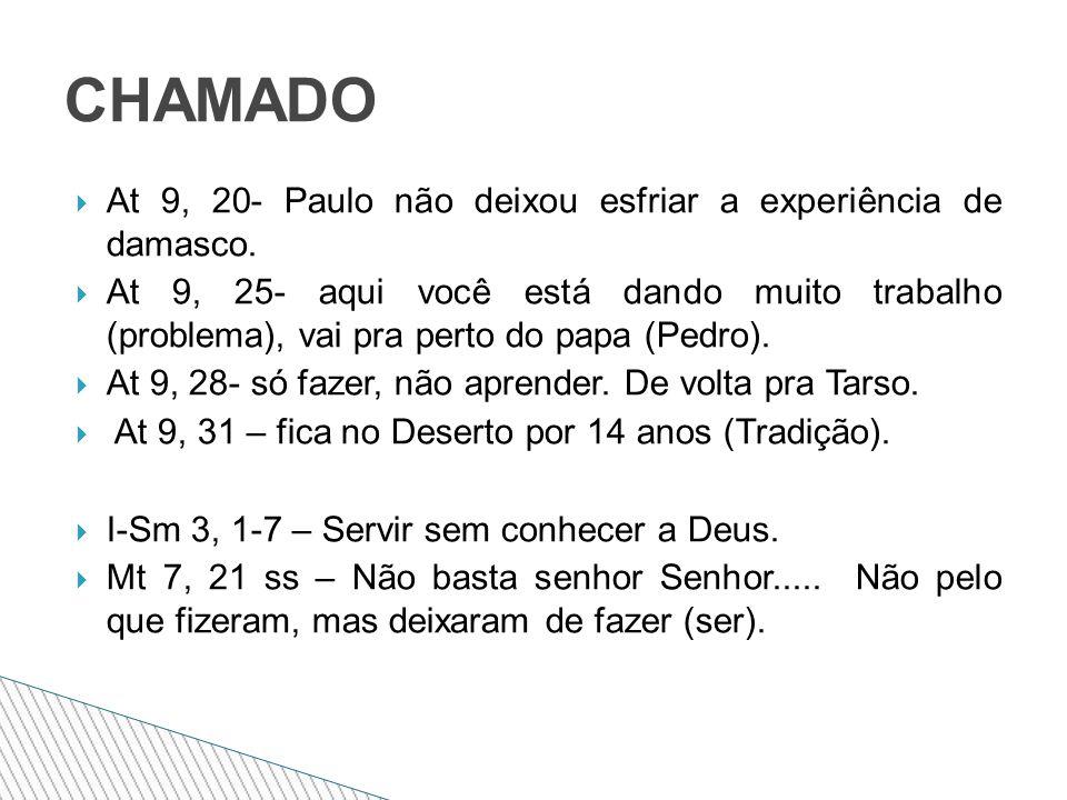  At 9, 20- Paulo não deixou esfriar a experiência de damasco.