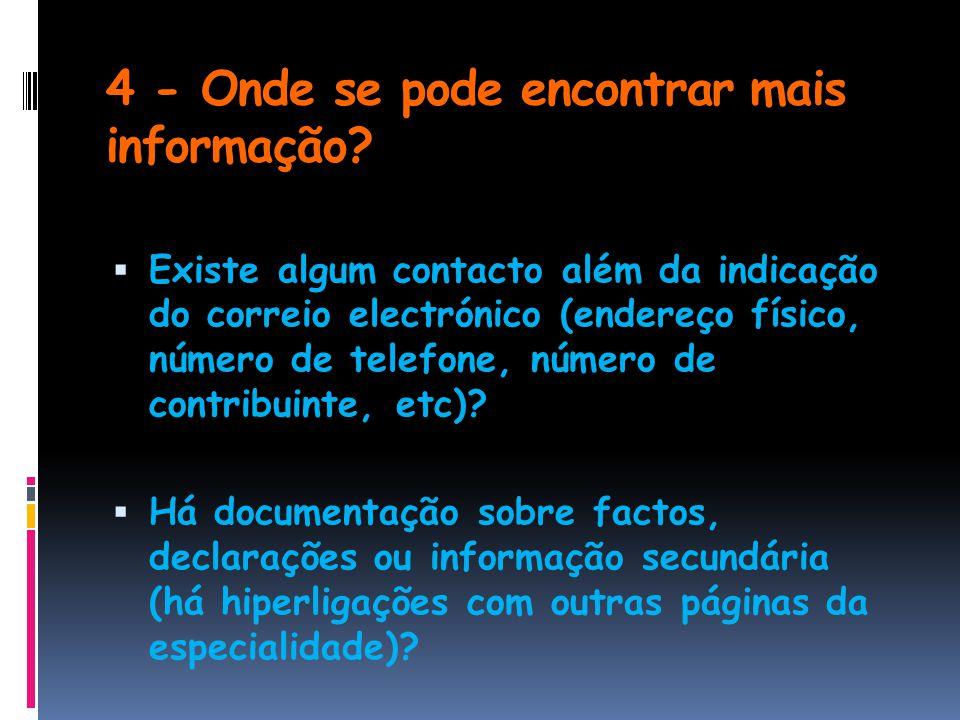 4 - Onde se pode encontrar mais informação.