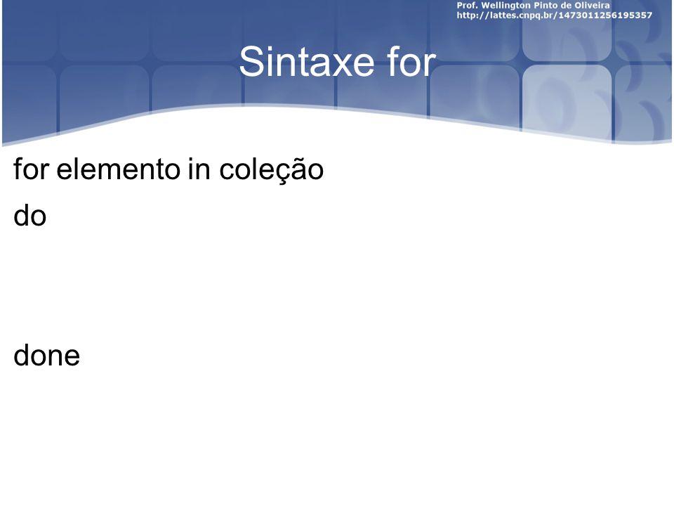 Sintaxe for for elemento in coleção do done