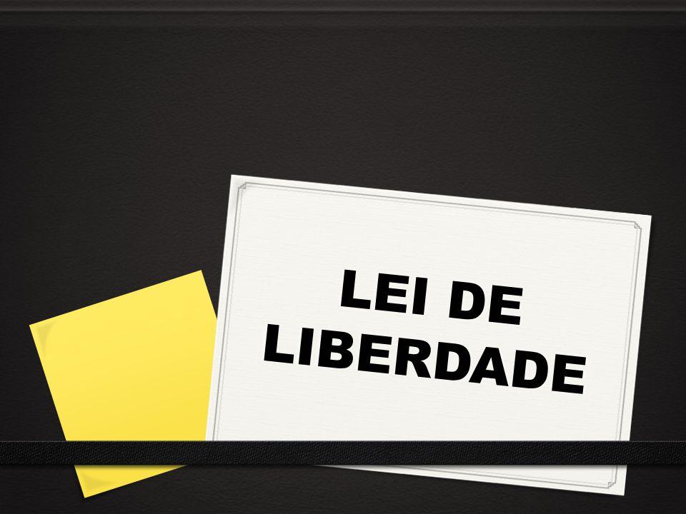 LEI DE LIBERDADE