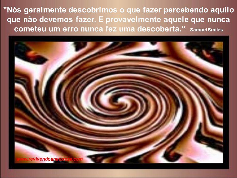 """""""A arte é a auto-expressão lutando para ser absoluta"""" Fernando Pessoa www.revivendoanatureza.com"""